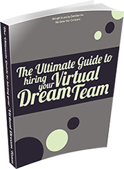 the ultimate guide to hiring your virtual dream team